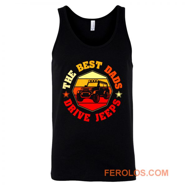 Best Dads Drive Jeeps Funny Vintage Jeep Lover Tank Top