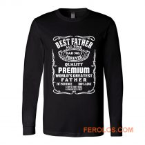 Best Father All Time Jack Daniel Parody Long Sleeve