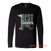 Best Grandpa By Par Golf Long Sleeve