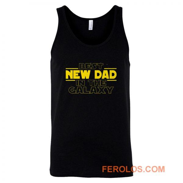 Best New Dad In The Galaxy Star Wars Parody Tank Top