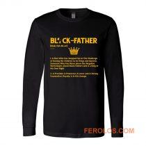 Black Father Definition Black Lives Matter Long Sleeve