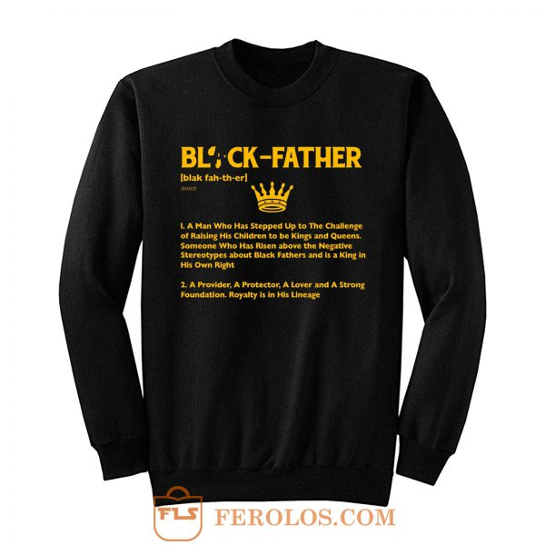 Black Father Definition Black Lives Matter Sweatshirt