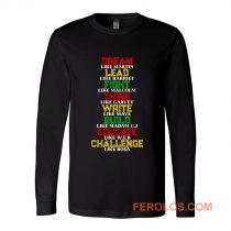 Black History and Historical Leaders Juneteenth Long Sleeve
