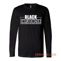 Black Influencer BLM Pride Long Sleeve