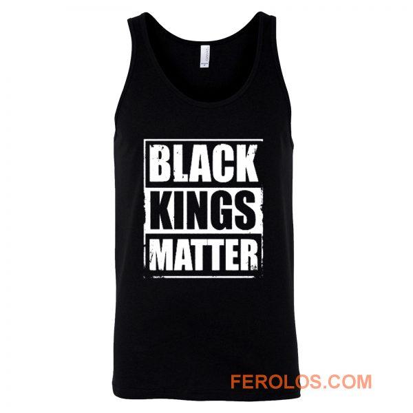 Black Kings Matter Black Culture Black And Proud Tank Top
