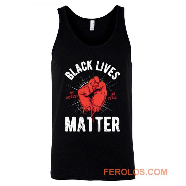 Black Lives Matter No Justice No Peace Tank Top