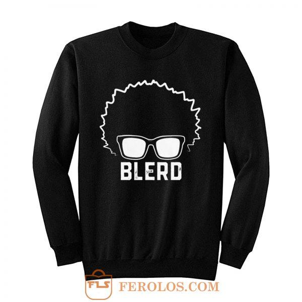 Blerd Black Nerd Sweatshirt