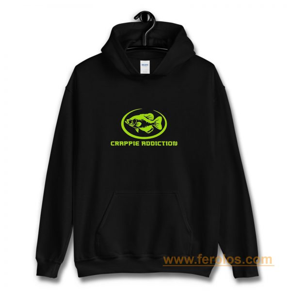 Crappie Addiction Funny Fishing Hoodie