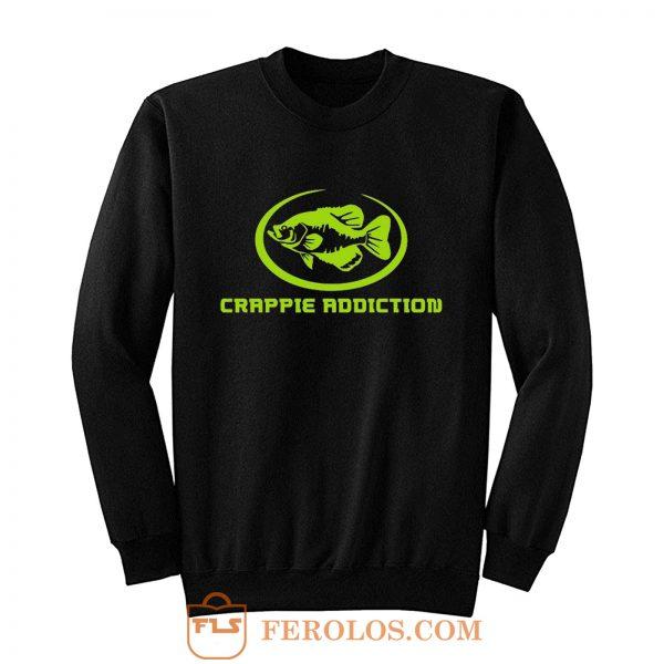 Crappie Addiction Funny Fishing Sweatshirt