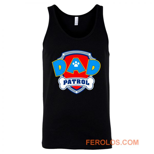 DAD Patrol Parody Paw Patrol Family Tank Top