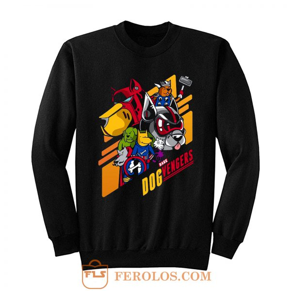 Dog Vengers Funny Dog Lovers Sweatshirt