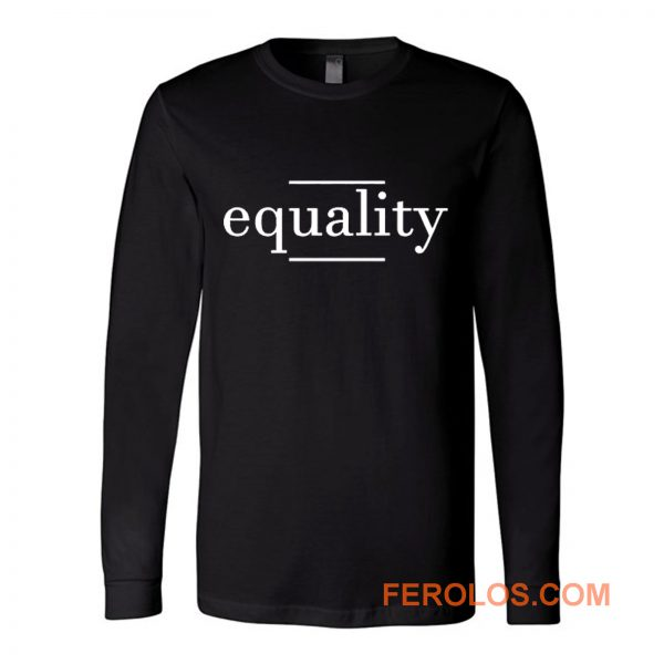 Equality Black Resistance History Long Sleeve