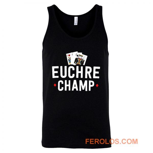 Euchre Champ Euchre Tournament Tank Top
