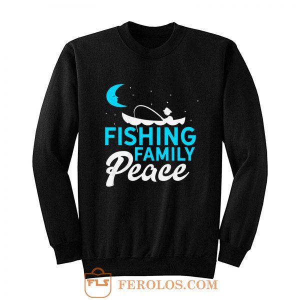 Fishing Family Peace Sweatshirt