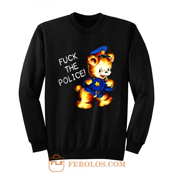 Fuck the Police Cat Sweatshirt