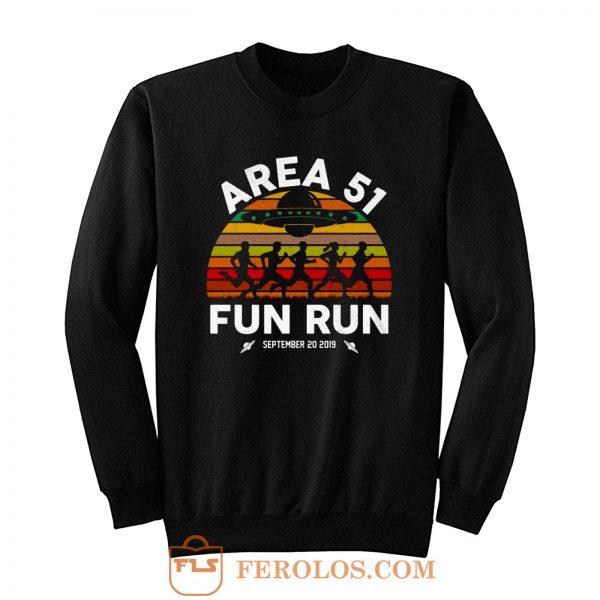 Fun Run Area 51 Sweatshirt