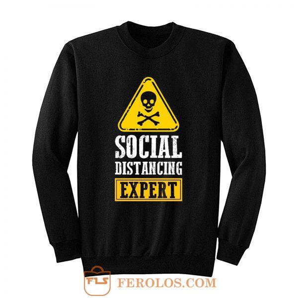 Funny Social Distancing Expert Sweatshirt