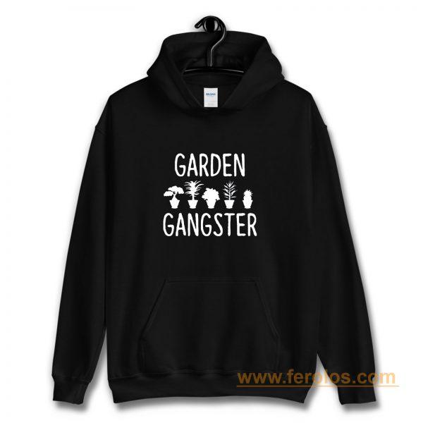 Garden Gangster Hoodie