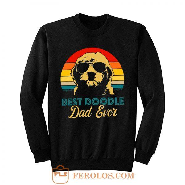 Golden Doodle Best Doodle Dad Ever Funny Sweatshirt