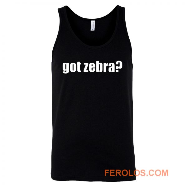 Got Zebra Funny Animal Pets Zebra Tank Top