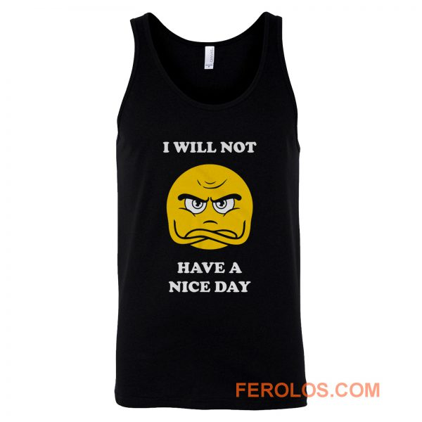 Grumpy Emoji I Will Not Have A Nice Day Tank Top