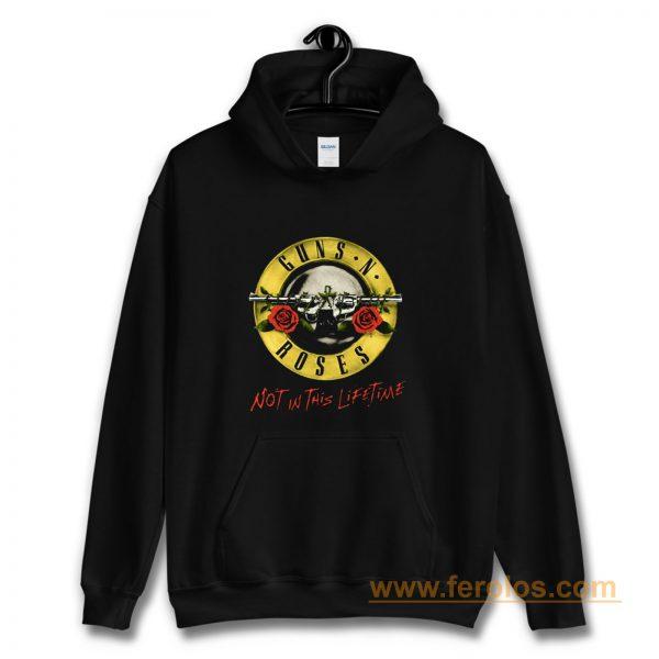Guns N Roses GNR Not In This Lifetime Hoodie