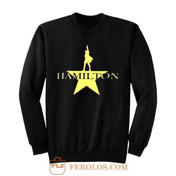 Hamilton American Musical Hamilton On Broadway Sweatshirt