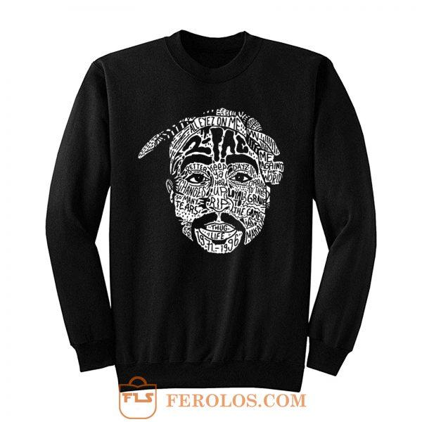 Hip Hop Face Tupac Sakur 2Pac Thug Life Sweatshirt