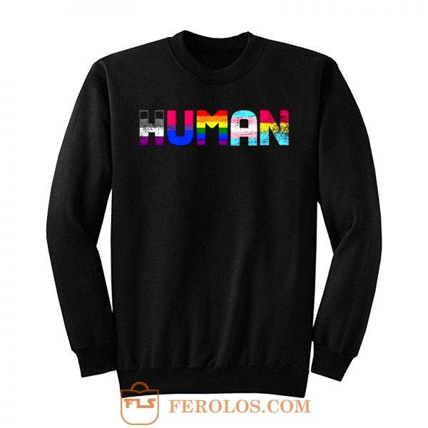 Human Lgbt Gay Pride Month Transgender Rainbow Equal Sweatshirt
