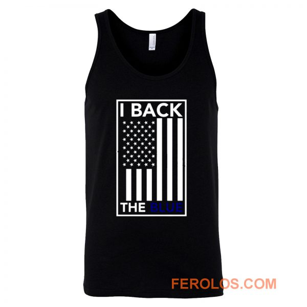 I Back The Blue Thin Blue Line Support Police Tank Top