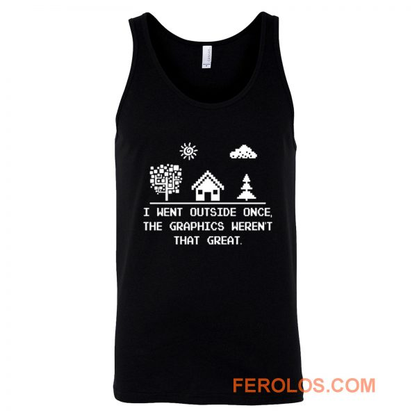 I Went Outside Once Retro Gaming Tank Top