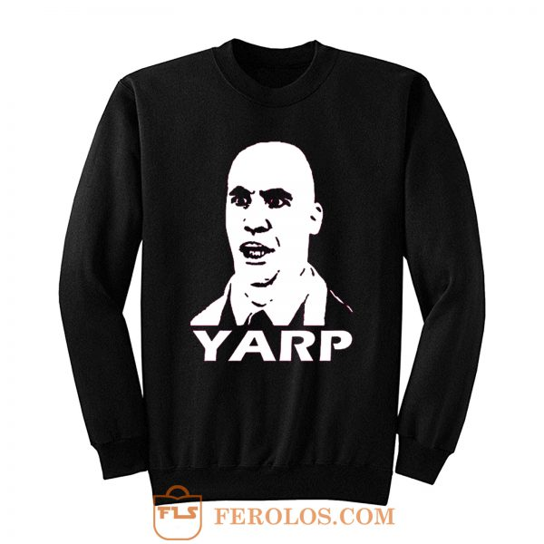 Inspired by Hot Fuzz YARP Sweatshirt