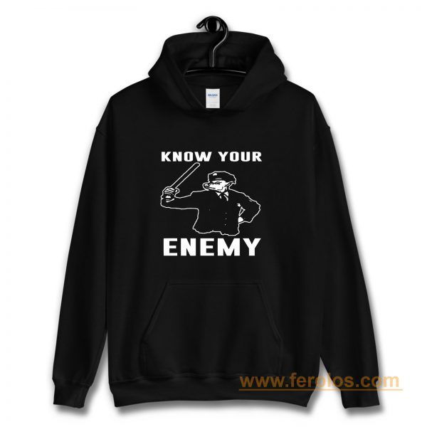 Know Your Enemy Pork Police Hoodie