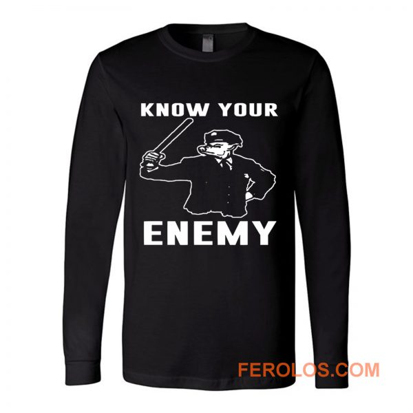 Know Your Enemy Pork Police Long Sleeve