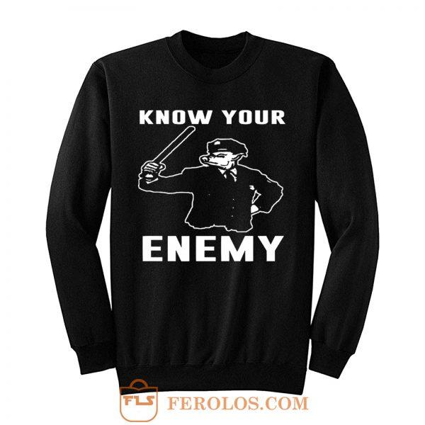 Know Your Enemy Pork Police Sweatshirt