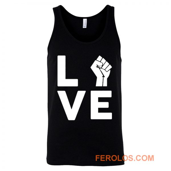 Love Raised Fist Racial Equality Tank Top