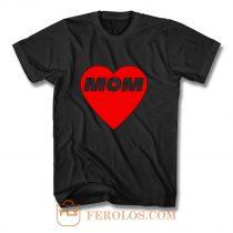 MOM LOVE T Shirt