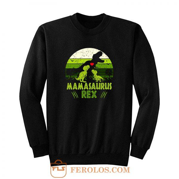 Mamasaurus Rex Jurasskicked Jurassic Park movies Sweatshirt