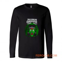 Maximum Overdrive Long Sleeve