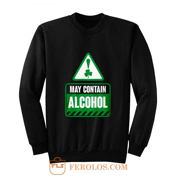 May Contain Alcohol Sweatshirt