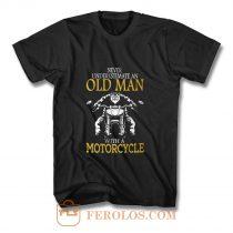 Motorcycle Old Man T Shirt