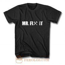 Mr Fix It T Shirt