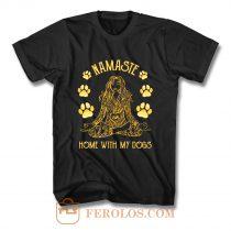 Namaste Home with My Dog Yoga T Shirt