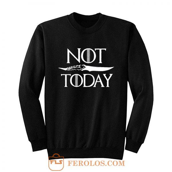 Not Today Dagger Sweatshirt