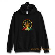 Organic Marijuana Plant Hoodie