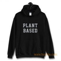 Plant Based Hoodie