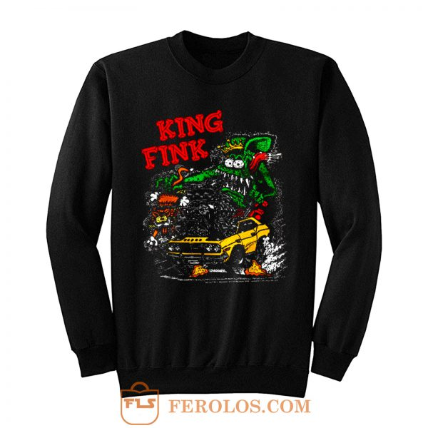 Rat Fink King Fink Sweatshirt