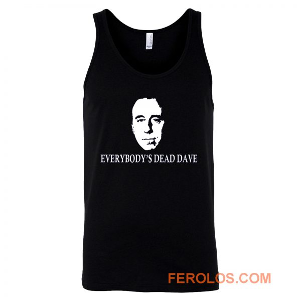 Red Dwarf Everybodys Dead Dave Tank Top