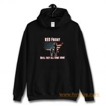 Red Friday Until They All Come Home Hoodie