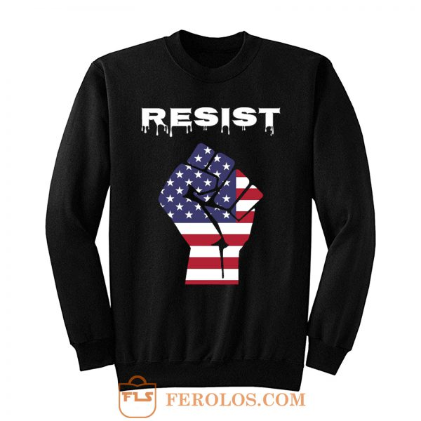 Resist American Flag Fist Sweatshirt